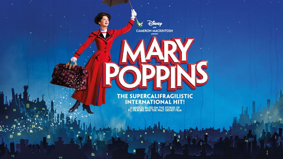 Mary Poppins in Manchester - Jan 20th to Mar 5th 2016